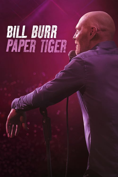 bill burr paper tiger