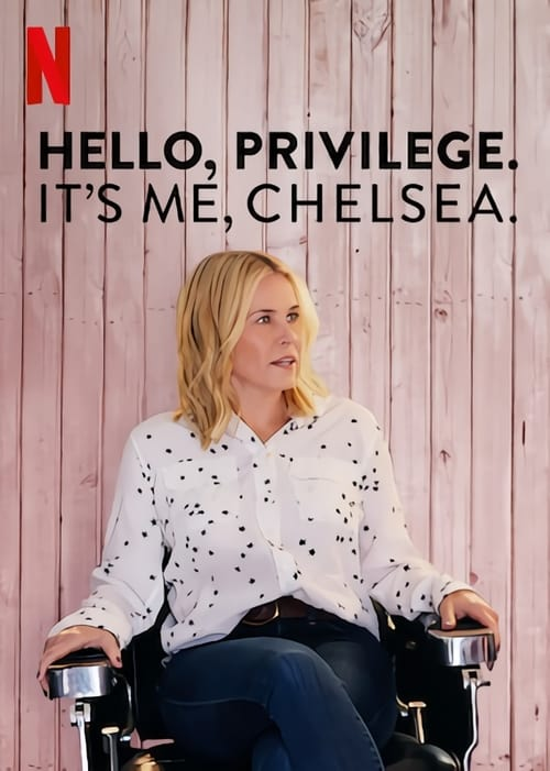 hello privilege its me chelsea