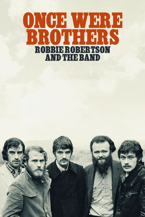 once were brothers robbie robertson and the band