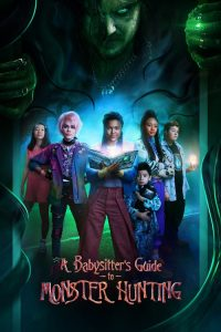 a babysitters guide to monster hunting