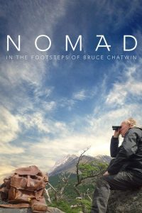 nomad in the footsteps of bruce chatwin