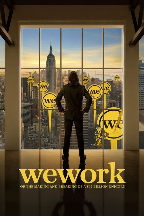 wework or the making and breaking of a 47 billion unicorn