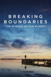 breaking boundaries the science of our planet