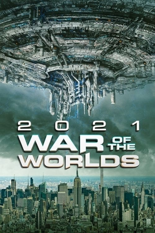 2021 war of the worlds