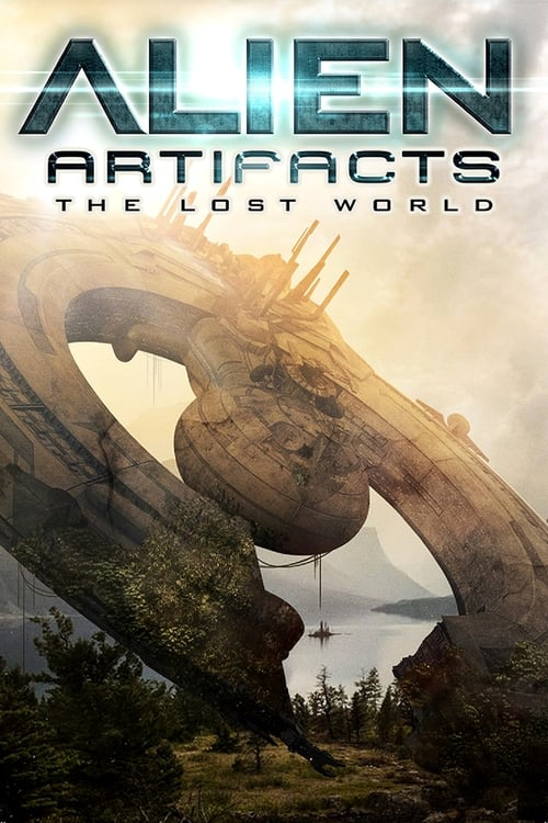 alien artifacts the lost world