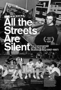 all the streets are silent the convergence of hip hop and skateboarding 1987 1997