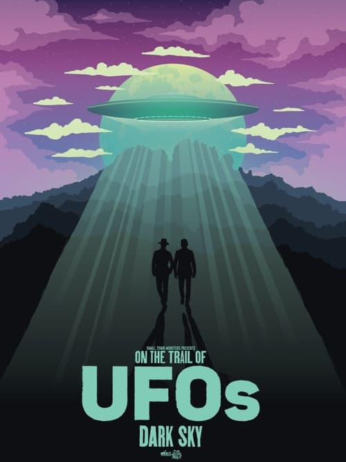 on the trail of ufos dark sky