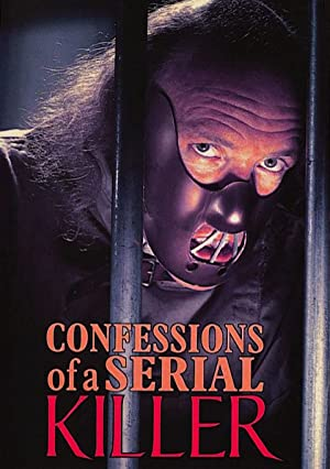 Confessions of a Serial Killer poster