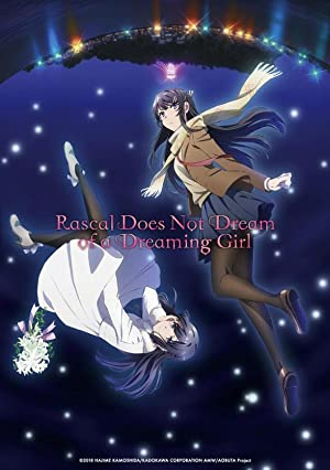 Rascal Does Not Dream of Bunny Girl Senpai The Movie poster
