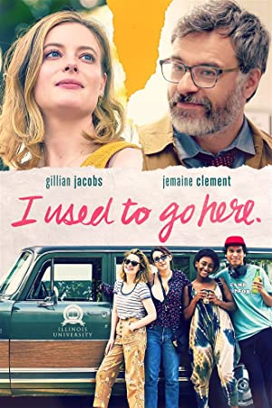 I Used to Go Here poster