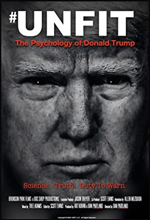 Unfit: The Psychology of Donald Trump poster