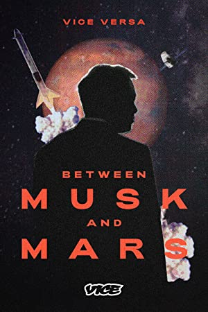 Between Musk and Mars poster