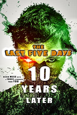 The Last Five Days: 10 Years Later poster