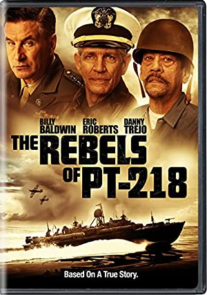 The Rebels of PT-218 poster