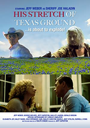 His Stretch of Texas Ground poster