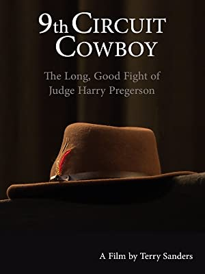 9th Circuit Cowboy - The Long, Good Fight of Judge Harry Pregerson poster
