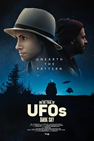 On the Trail of UFOs: Dark Sky poster