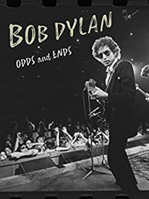 Bob Dylan: Odds and Ends poster
