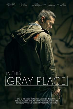 In This Gray Place poster