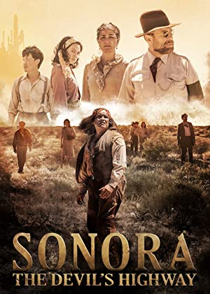 Sonora, the Devil's Highway poster