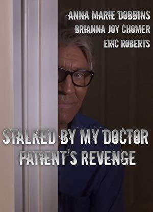 Stalked by My Doctor: Patient's Revenge poster
