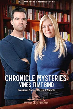 The Chronicle Mysteries: Vines That Bind poster